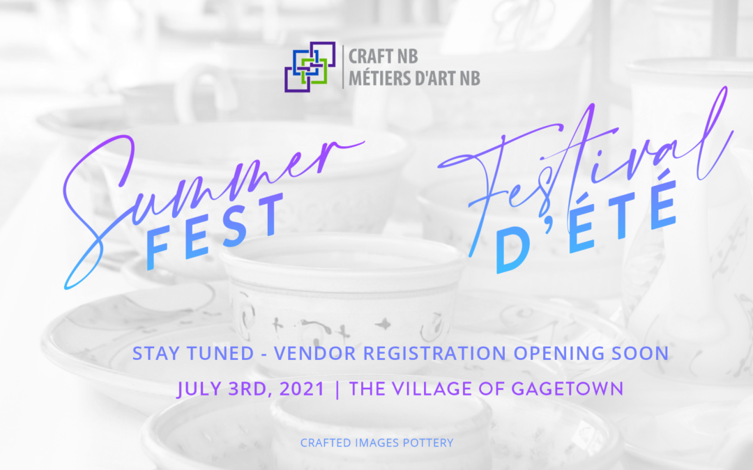Craft NB Summer Fest 2021 is Coming!