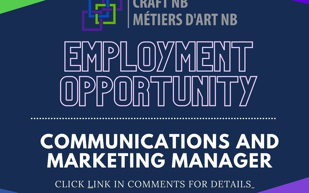 Employment Opportunity: Communications & Marketing Manager